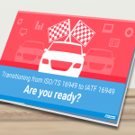 Ebook clears up doubts of automotive industry's professionals about the transition from ISO/TS 16949 to the new IATF 16949
