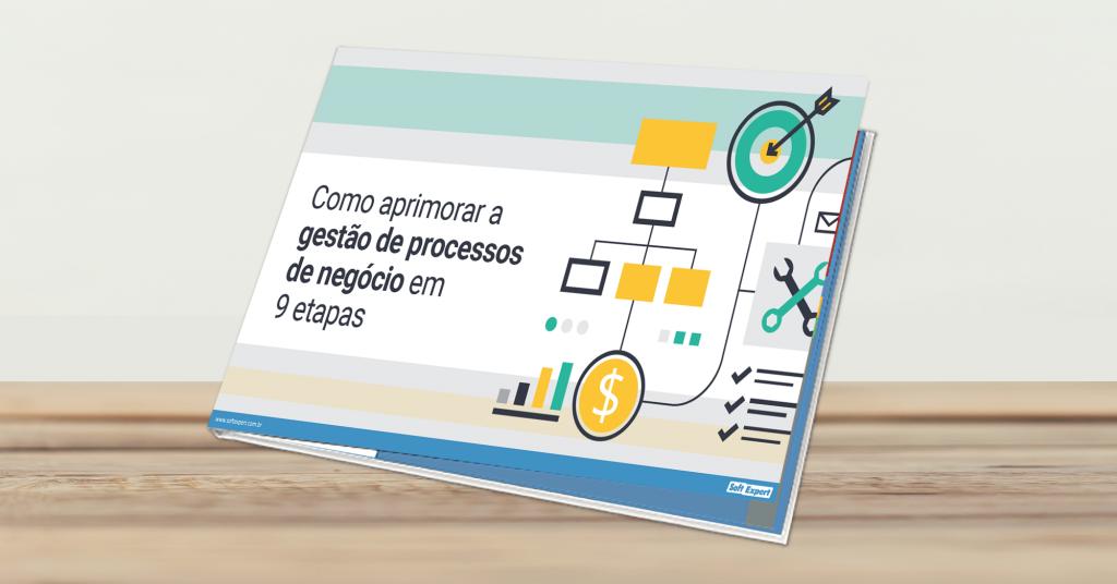 Ebook apresenta 9 etapas para aprimorar a gestão de processos
